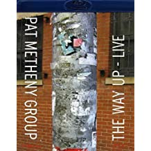 The Pat Metheny Group 2005: The Way Up
