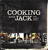 Cooking With Jack The New Jack Daniel's Cookbook