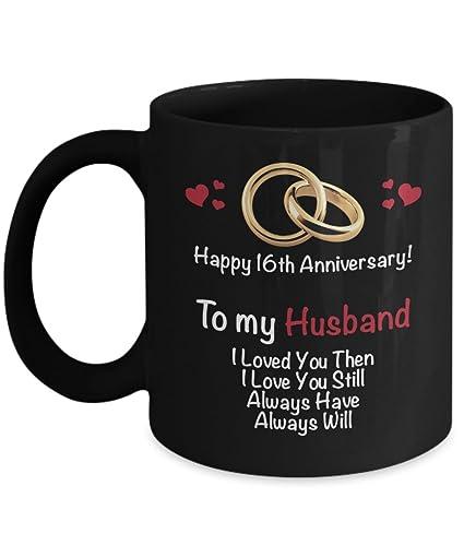 Amazoncom Happy 16th Year Wedding Anniversary Mug Husband 16