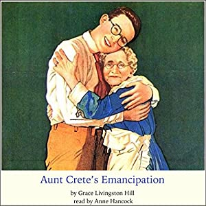 Aunt Crete's Emancipation Audiobook
