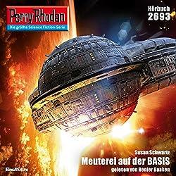 Meuterei auf der BASIS (Perry Rhodan 2693)