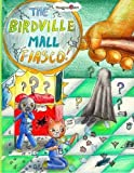 img - for The Birdville Mall Fiasco: A Mindy Comic Adventure by Mia Zhang (2015-07-27) book / textbook / text book