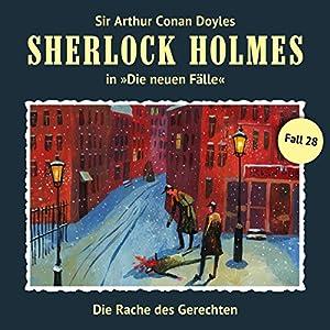 Die Rache des Gerechten (Sherlock Holmes - Die neuen Fälle 28) Hörspiel