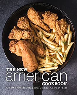 #freebooks – The New American Cookbook: Authentic American Recipes for Delicious American Foods by BookSumo Press