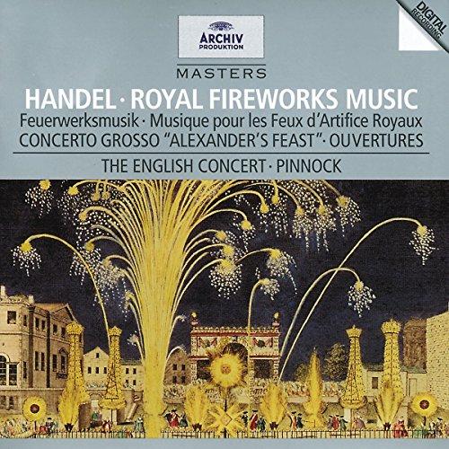 Handel - Royal Fireworks Music · Concerto Grosso