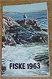 img - for Fiske 1963 - Fiskeframjandets Arsbok book / textbook / text book
