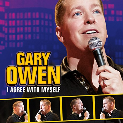 Gary Owen  I Agree With Myself  Explicit
