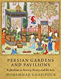 Persian Gardens and Pavilions: Reflections in