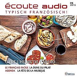 Écoute audio - C'est l'heure du l'apéro! 6/2016