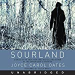 Sourland: Stories of Loss, Grief, and Forgetting   Joyce Carol Oates