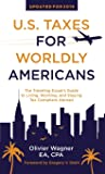 U.S. Taxes for Worldly Americans: The Traveling