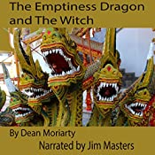 The Emptiness Dragon and the Witch: Zen Series, Book 2 | Dean Moriarty