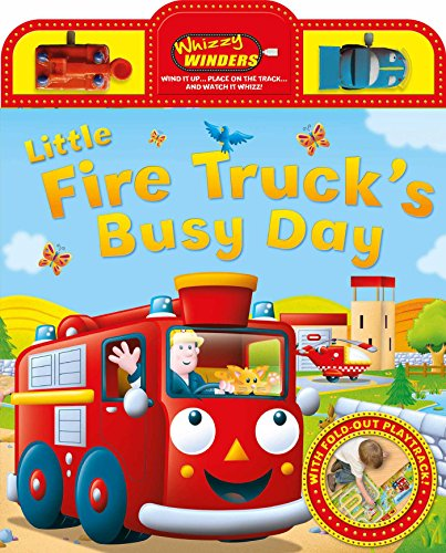 Fire Red Little Engine - Little Fire Truck's Busy Day: With fold-out play track (Whizzy Winders)