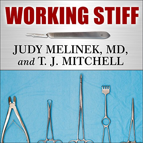 Working Stiff: Two Years, 262 Bodies, and the Making of a Medical Examiner cover