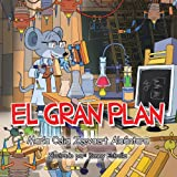 img - for El Gran Plan (Spanish Edition) book / textbook / text book