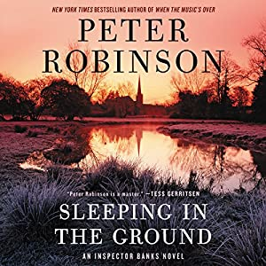 Download audiobook Sleeping in the Ground: An Inspector Banks Novel