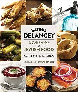Descargar De Torrent Eating Delancey: A Celebration Of Jewish Food PDF Español
