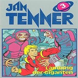 Landung der Giganten (Jan Tenner Classics 3)