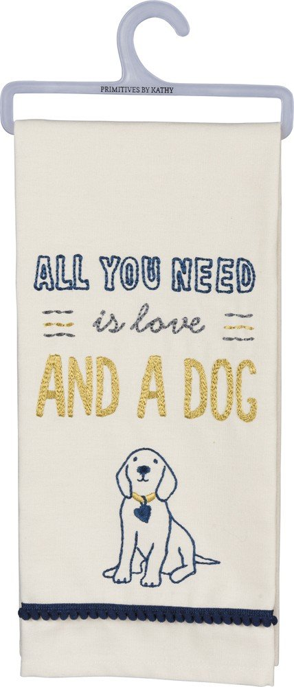 Primitives by Kathy Dish Towel All You Need Is Love And A Dog Kitchen Accessories
