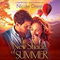 A New Shade of Summer Audiobook by Nicole Deese Narrated by Scott Merriman, Kate Turnbull