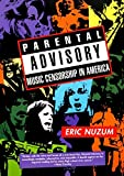 Parental Advisory: Music Censorship in America