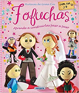 Amazon Fr Fofuchas Munecas De Goma Eva Alicia Pereiro