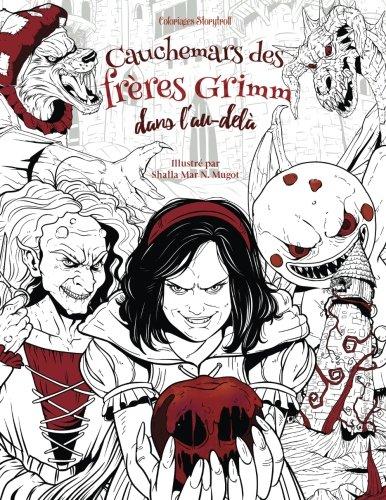 Cauchemars des frères Grimm dans l'au-delà: Livre de coloriage pour adultes (horreur, Halloween, contes de fées, épouvante) (French Edition)]()
