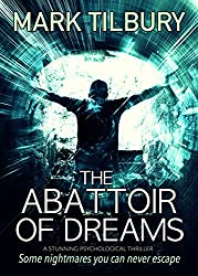 The Abattoir of Dreams: a stunning psychological thriller