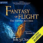 Fantasy of Flight: The Tainted Accords, Book 2   Kelly St. Clare