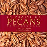 In Praise of Pecans, June Jackson, 1933979003