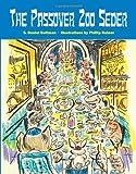 The Passover Zoo Seder, S. Daniel Guttman, 1589809726