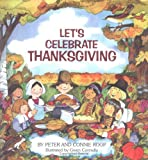 Let's Celebrate Thanksgiving, Connie Roop, 076130973X