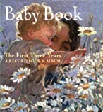 Baby Book: The First Three Years: A Record Book and Album