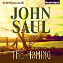 The Homing Audiobook by John Saul Narrated by Tanya Eby