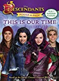 Descendants Poster-A-Page: This is Our Time