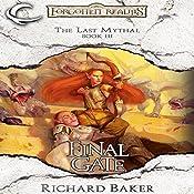 Final Gate: Forgotten Realms: The Last Mythal, Book 3 | Richard Baker