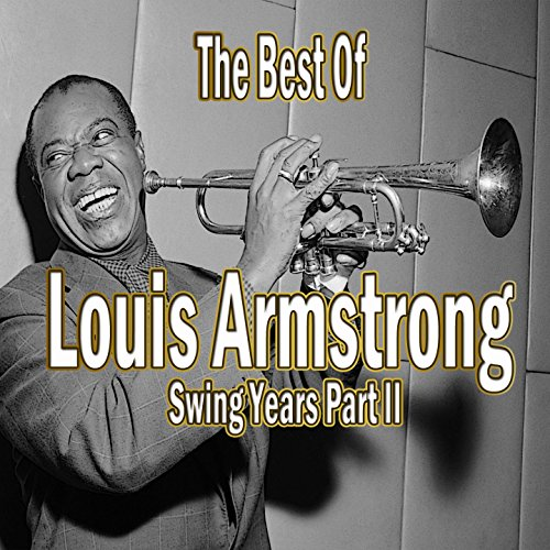 Best of Louis Armstrong (Swing...