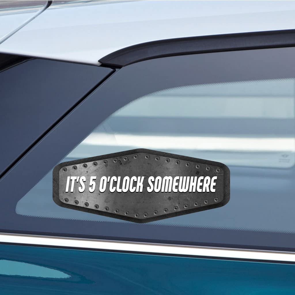 It/'s Five O/'Clock Somewhere Decal Car Window Sticker Vinyl Pick The Size  Color