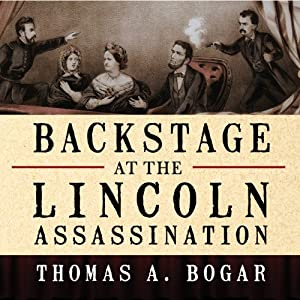Backstage at the Lincoln Assassination Audiobook