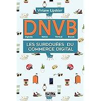 D.N.V.B. : Les surdouées du commerce digital (Digitally Natives Vertical Brands)