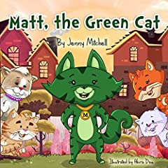 Step reading: *Matt, the Green Cat* | inspirational for toddlers| book ages 3-5| best chapter books kids| teaching children values: picture book| childrens bedtime stories| childrens preschool|