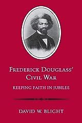 Frederick Douglass' Civil War: Keeping Faith in Jubilee (Revised) Capa comum
