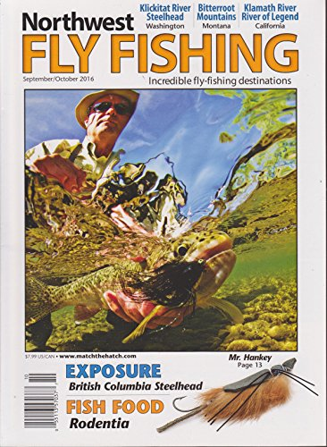 Northwest Fly Fishing Magazine September/October 2016 (Northwest Fly Fishing Magazine)