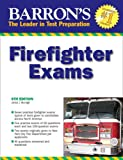 Barron's Firefighter Exams (Barron's Firefighter Candidate Exams)