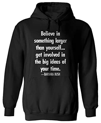 Amazoncom Believe In Something Larger Than Yourself Get Barbara