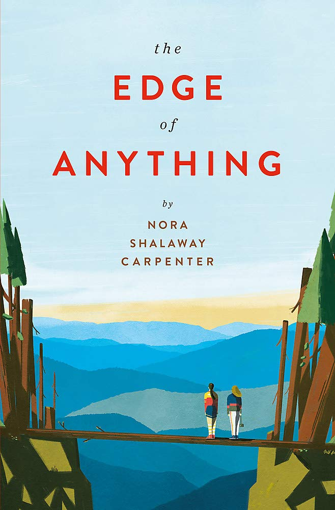 Amazon.com: The Edge of Anything (9780762467587): Carpenter, Nora Shalaway:  Books