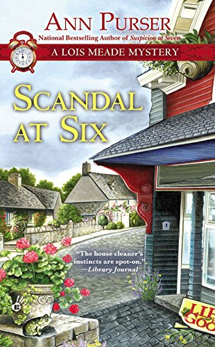 Scandal at Six (Lois Meade Mystery)