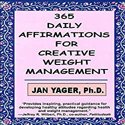 365 Daily Affirmations for Creative Weight Management