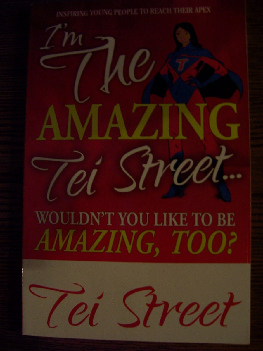 Download I'm the Amazing Tei Street... Wouldn't You Like to Be Amazing, Too? pdf epub