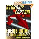 Starship Captain: Enemy Within (The Demon Wars Book 3)